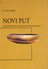 Novi put - Od kapitalizma do postkapitalizma